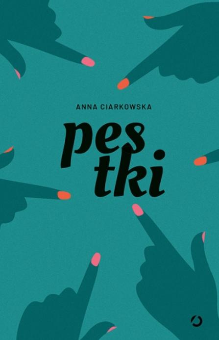 Pestki Anna Ciarkowska to zbiór opowiadań o dorastaniu